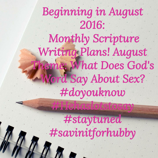 Monthly Scripture Writing plan announcement