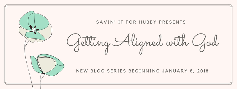 Getting Aligned with God (1)