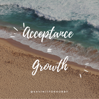 Acceptance =Growth